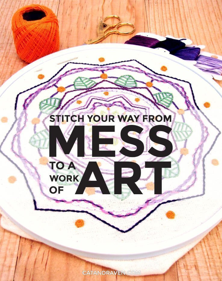 Embroidery: Stitch your way from mess to a work of art