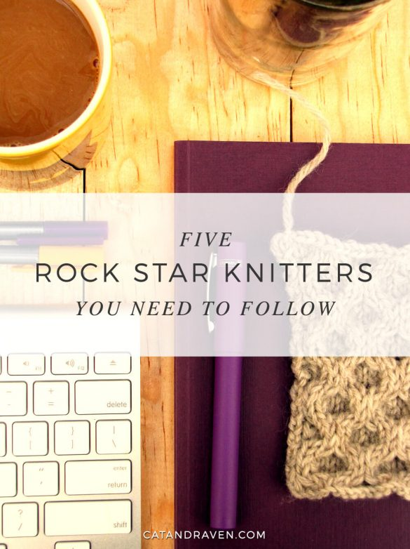 Five Rock Star Knitter You Need To Follow