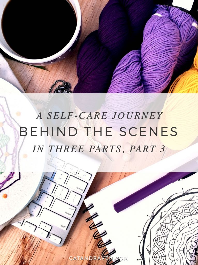 A Self-Care Journey in Three Parts