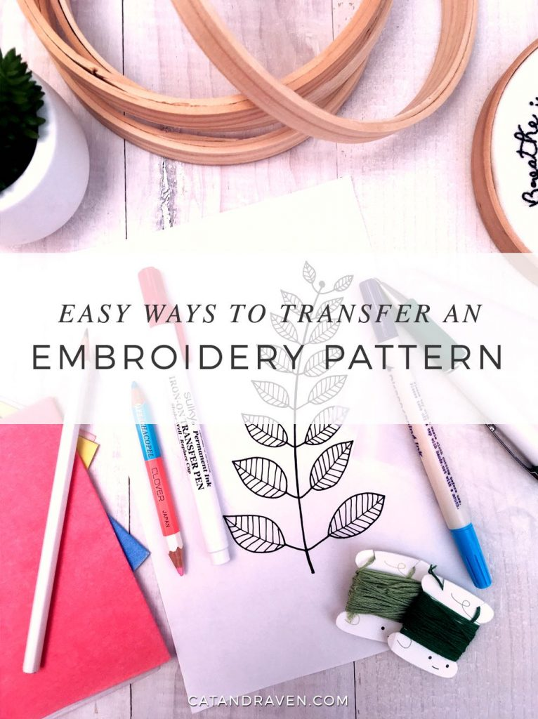 Easy Ways to Transfer An Embroidery Pattern